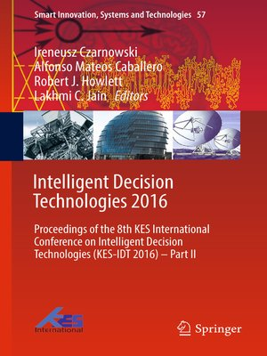 cover image of Intelligent Decision Technologies 2016