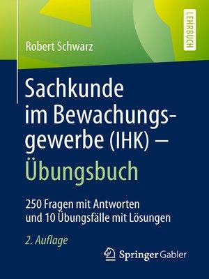 cover image of Sachkunde im Bewachungsgewerbe (IHK)--Übungsbuch