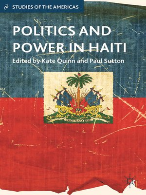 cover image of Politics and Power in Haiti