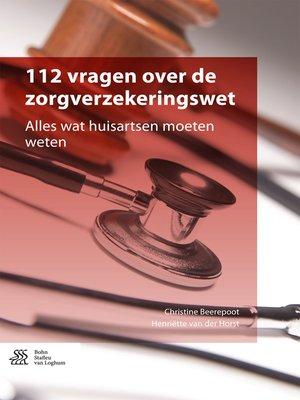 cover image of 112 vragen over de zorgverzekeringswet