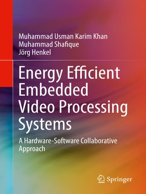 cover image of Energy Efficient Embedded Video Processing Systems