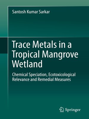 cover image of Trace Metals in a Tropical Mangrove Wetland