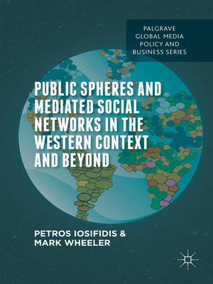 cover image of Public Spheres and Mediated Social Networks in the Western Context and Beyond