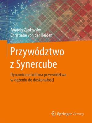 cover image of Przywództwo z Synercube