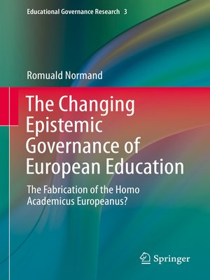 cover image of The Changing Epistemic Governance of European Education