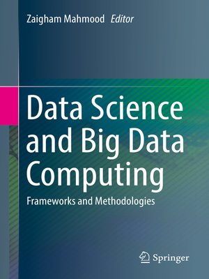 cover image of Data Science and Big Data Computing