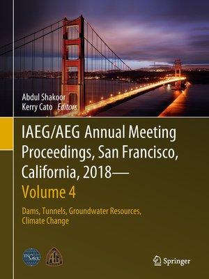 cover image of IAEG/AEG Annual Meeting Proceedings, San Francisco, California, 2018--Volume 4