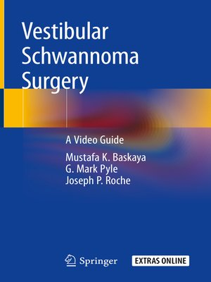 cover image of Vestibular Schwannoma Surgery