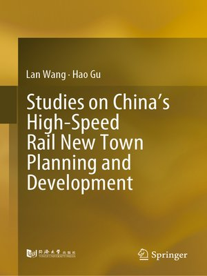 cover image of Studies on China's High-Speed Rail New Town Planning and Development
