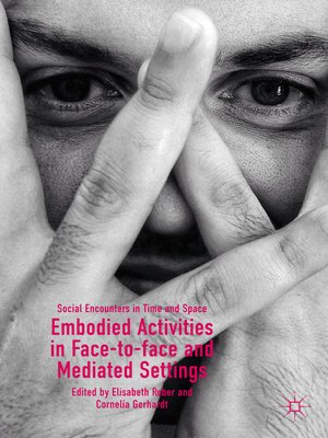 cover image of Embodied Activities in Face-to-face and Mediated Settings
