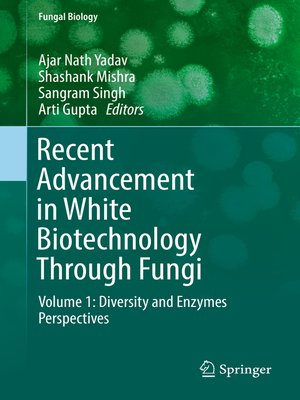 cover image of Recent Advancement in White Biotechnology Through Fungi