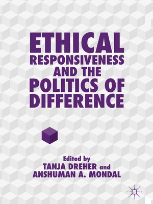cover image of Ethical Responsiveness and the Politics of Difference