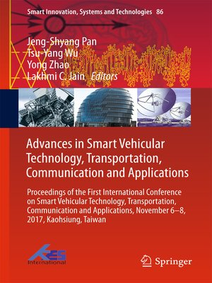 cover image of Advances in Smart Vehicular Technology, Transportation, Communication and Applications