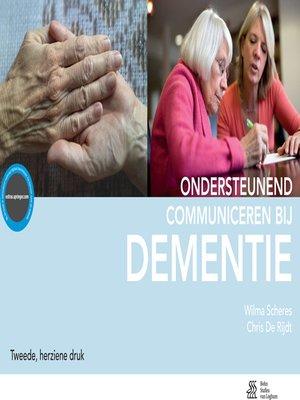 cover image of Ondersteunend communiceren bij dementie