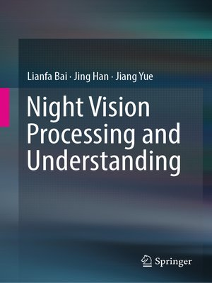 cover image of Night Vision Processing and Understanding