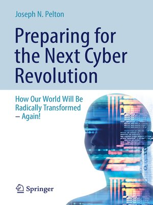 cover image of Preparing for the Next Cyber Revolution