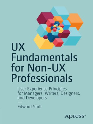 cover image of UX Fundamentals for Non-UX Professionals