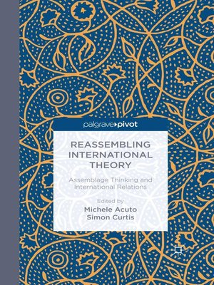 cover image of Reassembling International Theory