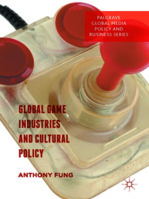 cover image of Global Game Industries and Cultural Policy