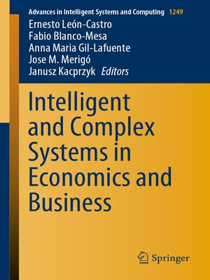 cover image of Intelligent and Complex Systems in Economics and Business
