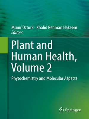 cover image of Plant and Human Health, Volume 2