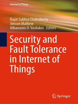 cover image of Security and Fault Tolerance in Internet of Things