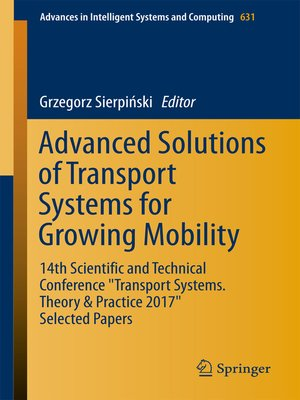 cover image of Advanced Solutions of Transport Systems for Growing Mobility