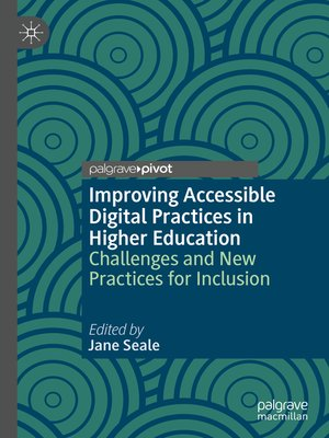 cover image of Improving Accessible Digital Practices in Higher Education