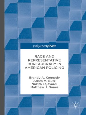 cover image of Race and Representative Bureaucracy in American Policing