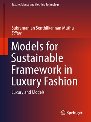 cover image of Models for Sustainable Framework in Luxury Fashion