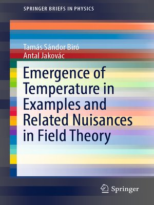 cover image of Emergence of Temperature in Examples and Related Nuisances in Field Theory