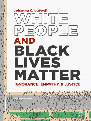 cover image of White People and Black Lives Matter