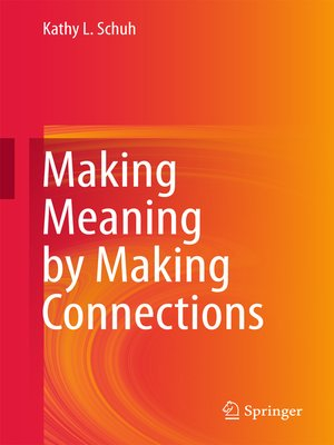 cover image of Making Meaning by Making Connections