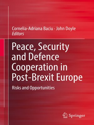 cover image of Peace, Security and Defence Cooperation in Post-Brexit Europe