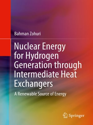 cover image of Nuclear Energy for Hydrogen Generation through Intermediate Heat Exchangers