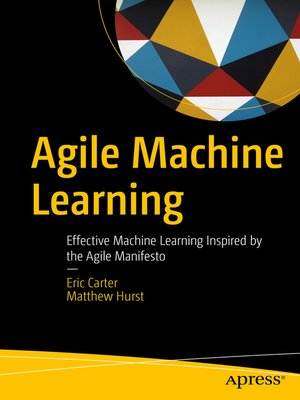 cover image of Agile Machine Learning