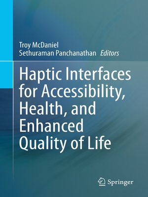 cover image of Haptic Interfaces for Accessibility, Health, and Enhanced Quality of Life