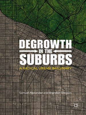 cover image of Degrowth in the Suburbs