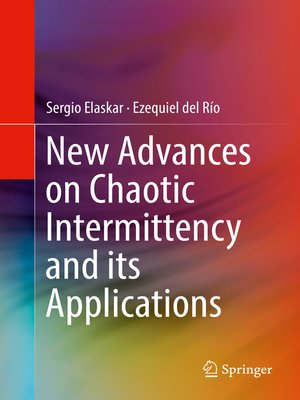 cover image of New Advances on Chaotic Intermittency and its Applications