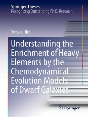 cover image of Understanding the Enrichment of Heavy Elements by the Chemodynamical Evolution Models of Dwarf Galaxies