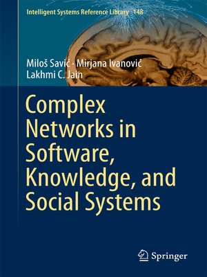 cover image of Complex Networks in Software, Knowledge, and Social Systems