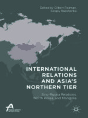 cover image of International Relations and Asia's Northern Tier