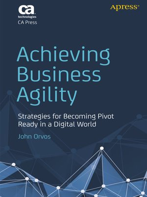 cover image of Achieving Business Agility