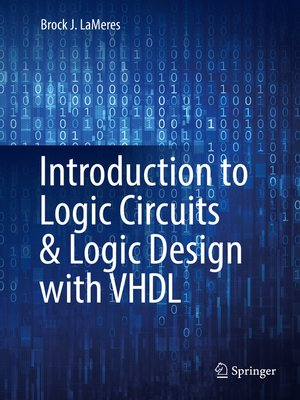 cover image of Introduction to Logic Circuits & Logic Design with VHDL