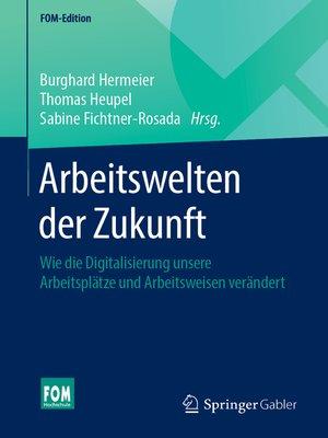 cover image of Arbeitswelten der Zukunft