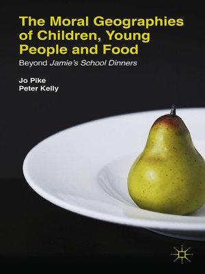 cover image of The Moral Geographies of Children, Young People and Food