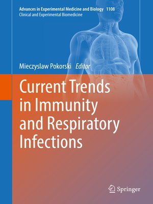 cover image of Current Trends in Immunity and Respiratory Infections