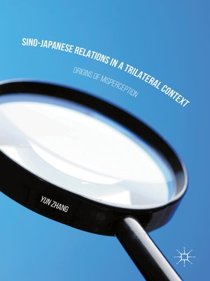 cover image of Sino-Japanese Relations in a Trilateral Context