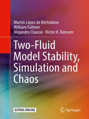 cover image of Two-Fluid Model Stability, Simulation and Chaos
