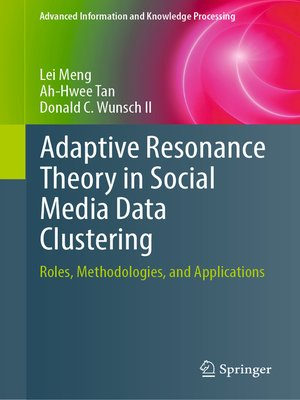 cover image of Adaptive Resonance Theory in Social Media Data Clustering
